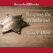 Reaping the Whirlwind Audiobook, by Rosey Dow