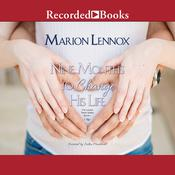 Nine Months to Change His Life Audiobook, by Marion Lennox