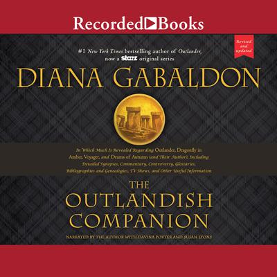 The Outlandish Companion (Revised and Updated): Companion to Outlander, Dragonfly in Amber, Voyager, and Drums of Autumn Audiobook, by Diana Gabaldon