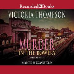 Murder in the Bowery Audiobook, by Victoria Thompson