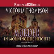 Murder in Morningside Heights Audiobook, by Victoria Thompson