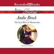 The Last Heir of Monterrato Audiobook, by Andie Brock