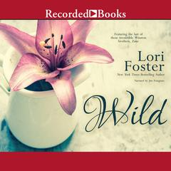 Wild Audiobook, by Lori Foster