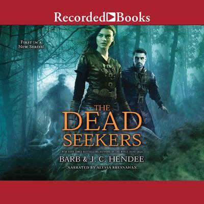 The Dead Seekers Audiobook, by Barb Hendee