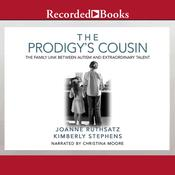 The Prodigys Cousin: The Family Link Between Autism and Extraordinary Talent Audiobook, by Kimberly Stephens, Joanne Ruthsatz