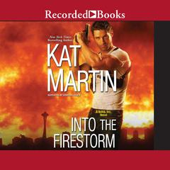 Into The Firestorm Audiobook, by Kat Martin
