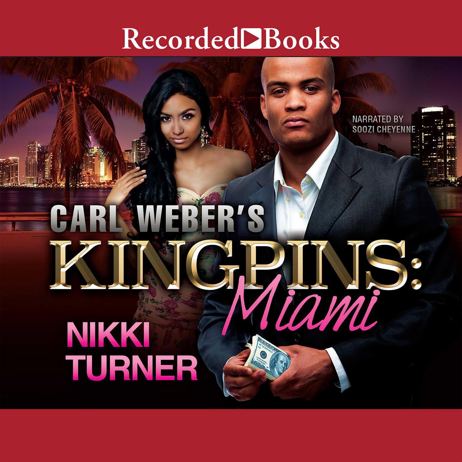 Carl Weber's Kingpins: Miami Audiobook, by Nikki Turner