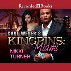 Carl Weber's Kingpins: Miami Audiobook, by Nikki Turner