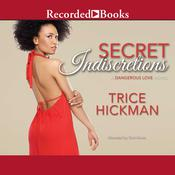 Secret Indiscretions Audiobook, by Trice Hickman