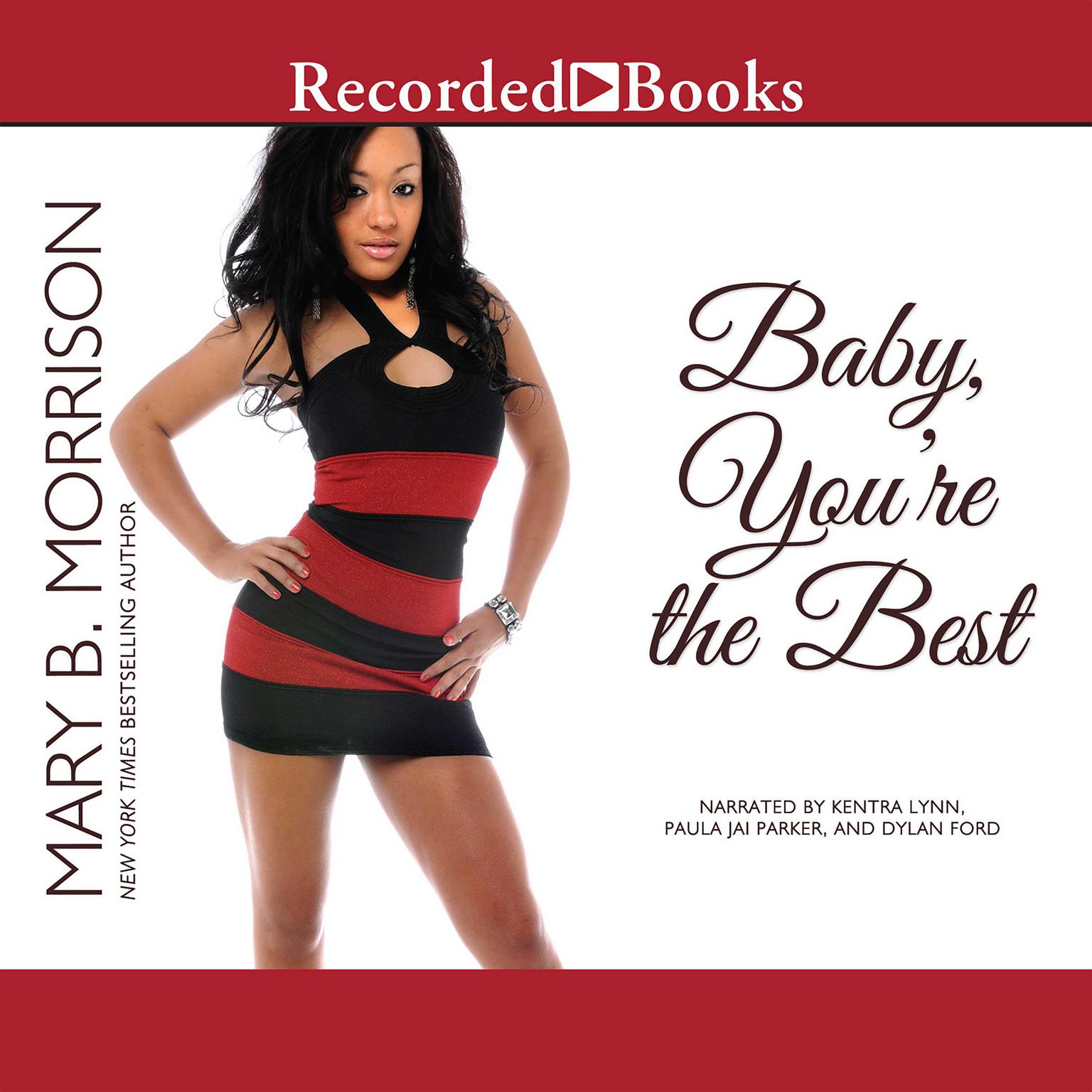 Baby, Youre the Best Audiobook, by Mary B. Morrison