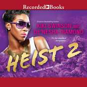 Heist 2 Audiobook, by De'nesha Diamond