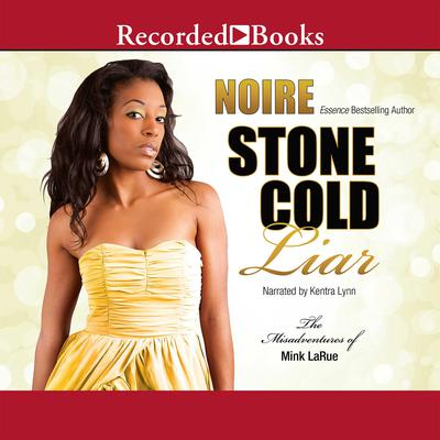 Stone Cold Liar Audiobook, by , Noire