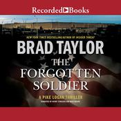 The Forgotten Soldier Audiobook, by Brad Taylor
