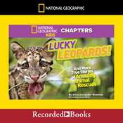 Lucky Leopards: And More True Stories of Amazing Animal Rescues Audiobook, by Aline Alexander Newman