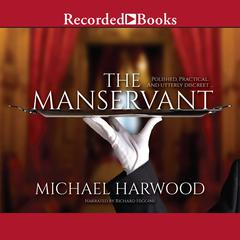 The Manservant Audiobook, by Michael Harwood