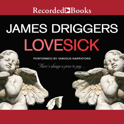 Lovesick Audiobook, by James Driggers