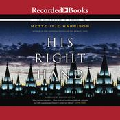 His Right Hand Audiobook, by Mette Ivie Harrison