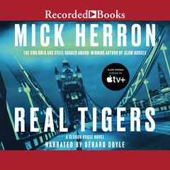 Real Tigers Audiobook, by Mick Herron