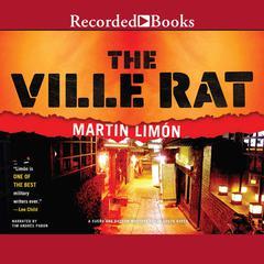 The Ville Rat Audiobook, by Martin Limón