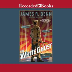 The White Ghost Audiobook, by James R. Benn