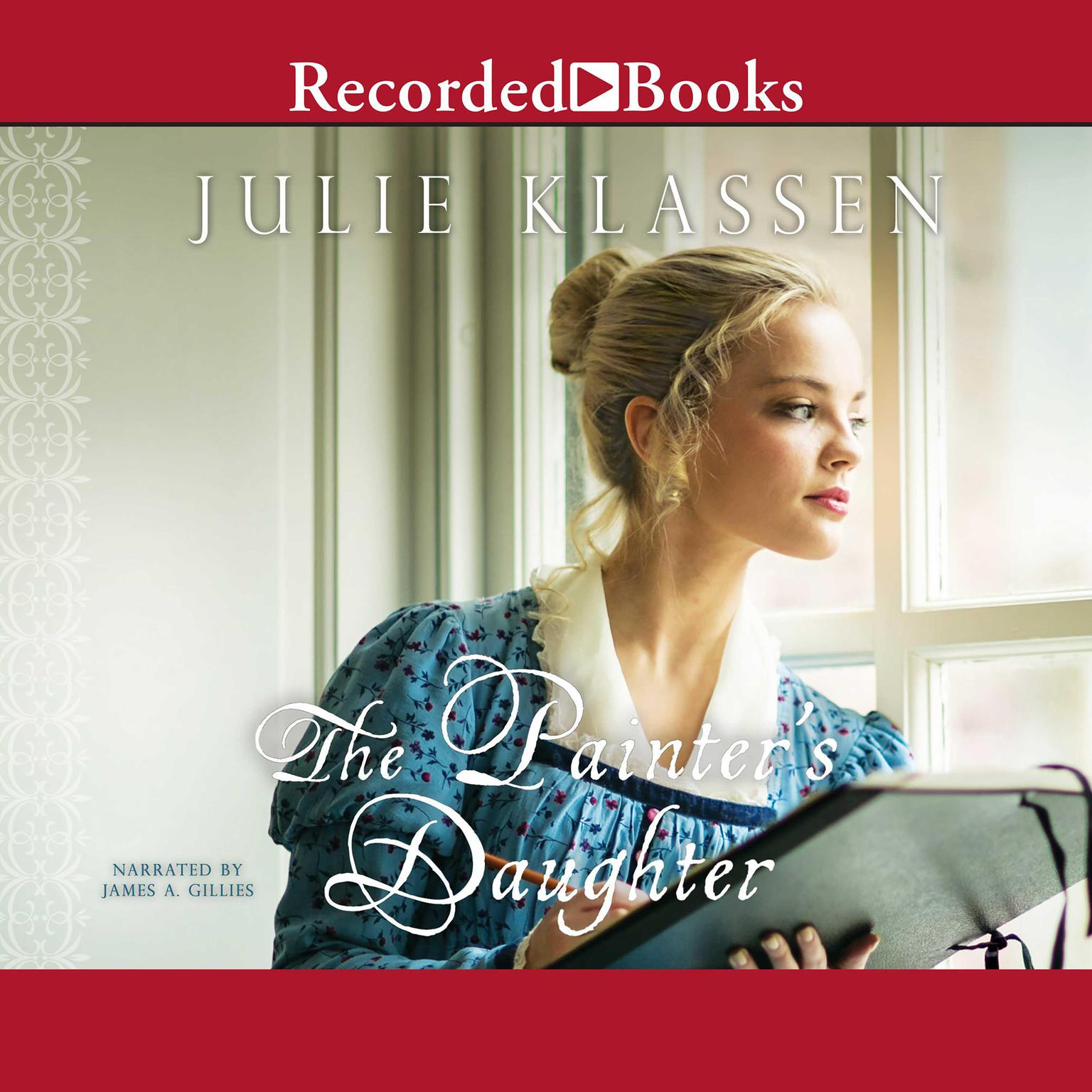 The Painters Daughter Audiobook, by Julie Klassen