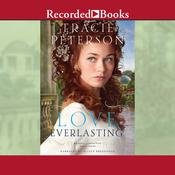 Love Everlasting Audiobook, by Tracie Peterson