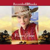 Fire and Ice Audiobook, by Mary Connealy