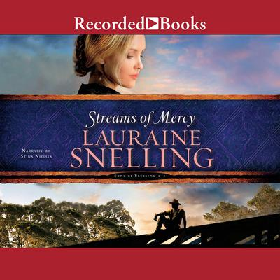 Streams of Mercy Audiobook, by Lauraine Snelling