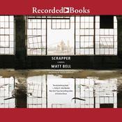 Scrapper Audiobook, by Matt Bell