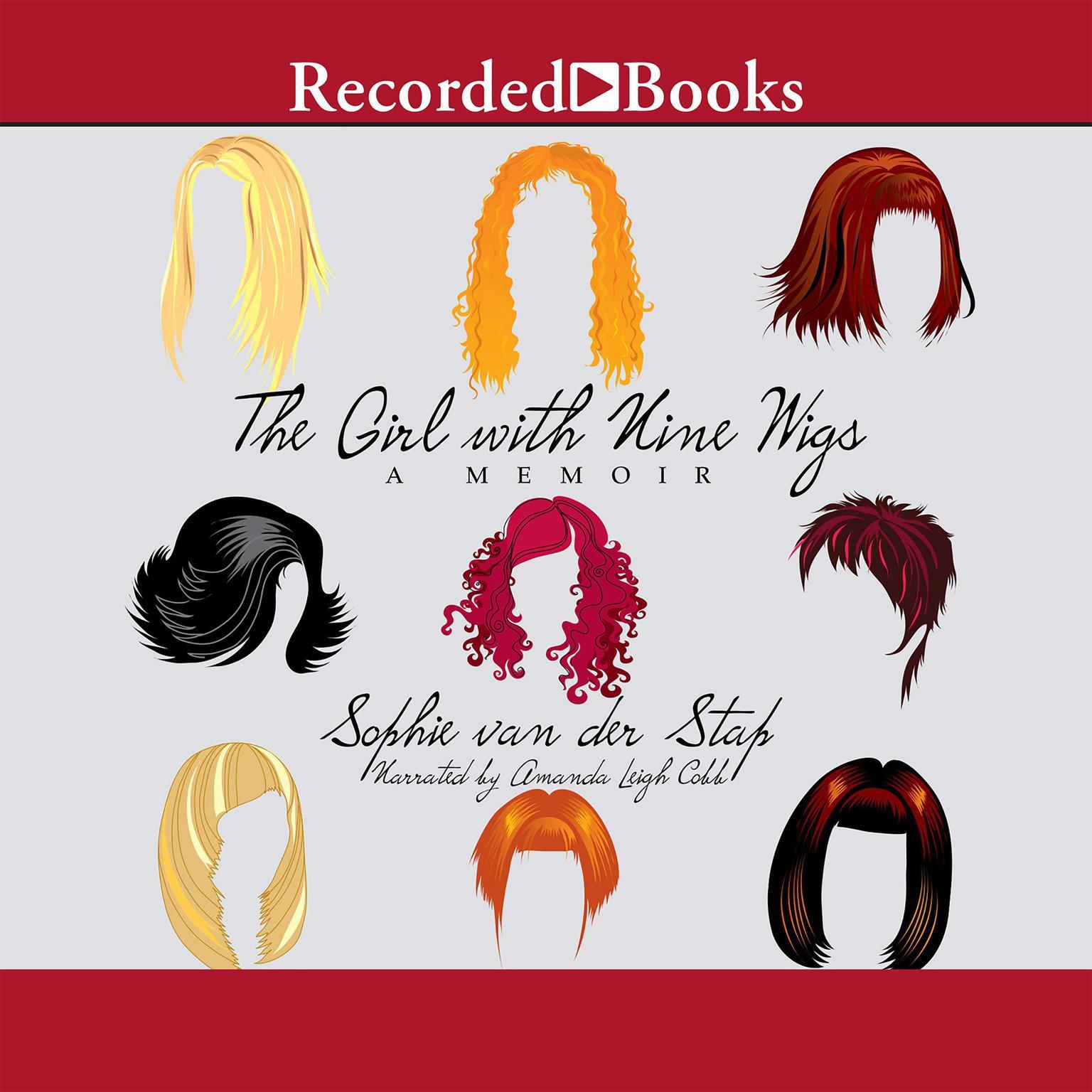 Printable The Girl With Nine Wigs: A Memoir Audiobook Cover Art