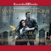 Autumn Thorns Audiobook, by Yasmine Galenorn