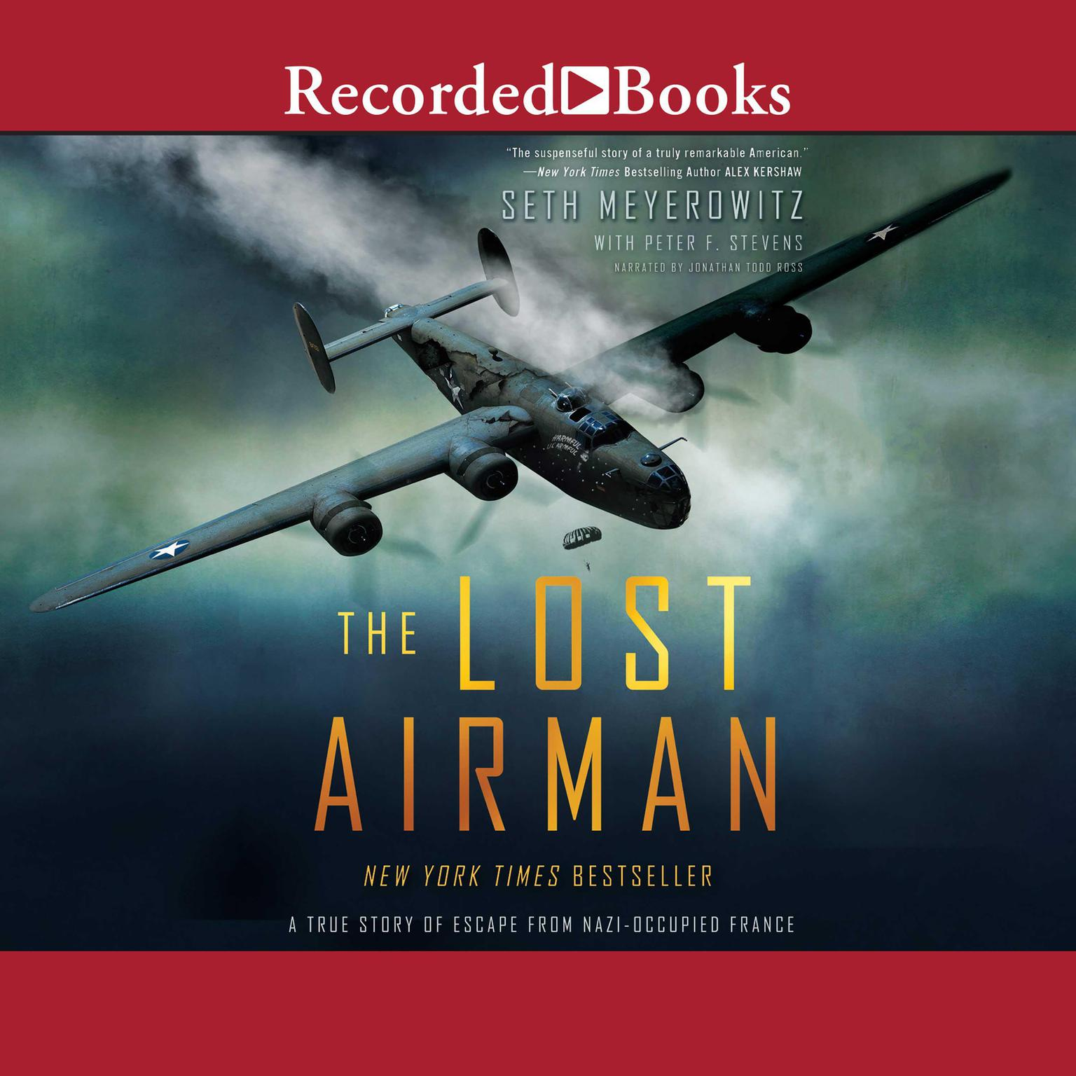 Printable The Lost Airman: A True Story of Escape from Nazi Occupied France Audiobook Cover Art