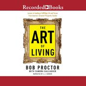 The Art of Living Audiobook, by Bob Proctor