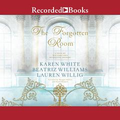 The Forgotten Room Audiobook, by Lauren Willig, Karen White, Beatriz Williams