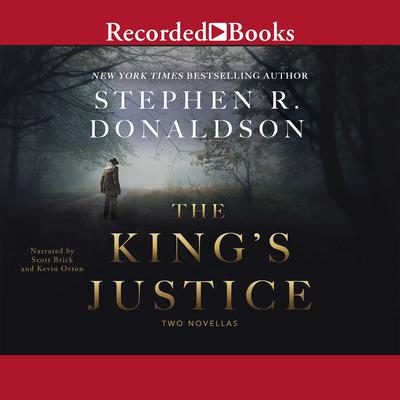 The Kings Justice: Two Novellas Audiobook, by
