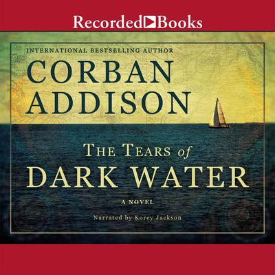 The Tears of Dark Water Audiobook, by Corban Addison