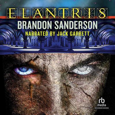Elantris: Tenth Anniversary Authors Definitive Edition Audiobook, by Brandon Sanderson