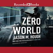 Zero World Audiobook, by Jason M. Hough