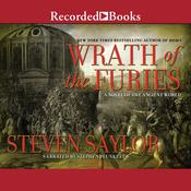 Wrath of the Furies: A Novel of the Ancient World Audiobook, by Steven Saylor