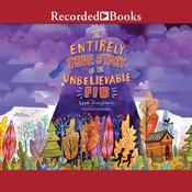 The Entirely True Story of the Unbelievable FIB: The Tricksters Tale Audiobook, by Adam Shaughnessy