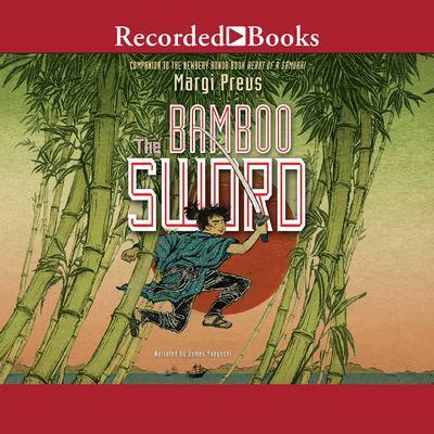The Bamboo Sword Audiobook, by Margi Preus