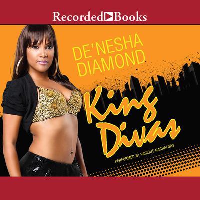 King Divas Audiobook, by De'nesha Diamond