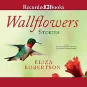Wallflowers Audiobook, by Eliza Robertson