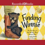 Finding Winnie: The True Story of the World's Most Famous Bear Audiobook, by Lindsay Mattick