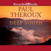 Deep South: Four Seasons on Back Roads Audiobook, by Paul Theroux