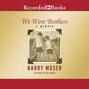 We Were Brothers: A Memoir Audiobook, by Barry Moser