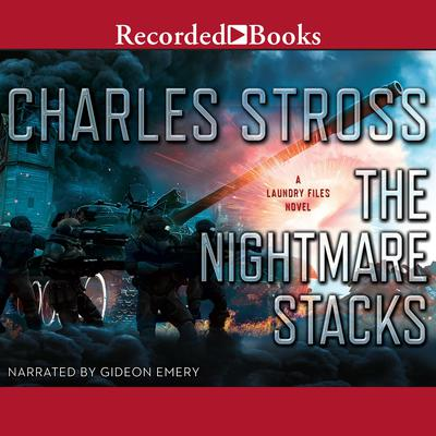 The Nightmare Stacks Audiobook, by Charles Stross