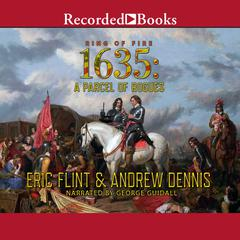 1635: A Parcel of Rogues Audiobook, by Eric Flint, Andrew Dennis