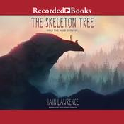 The Skeleton Tree Audiobook, by Iain Lawrence