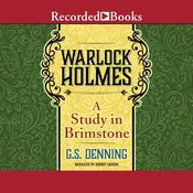 Warlock Holmes: A Study in Brimstone Audiobook, by G.S. Denning